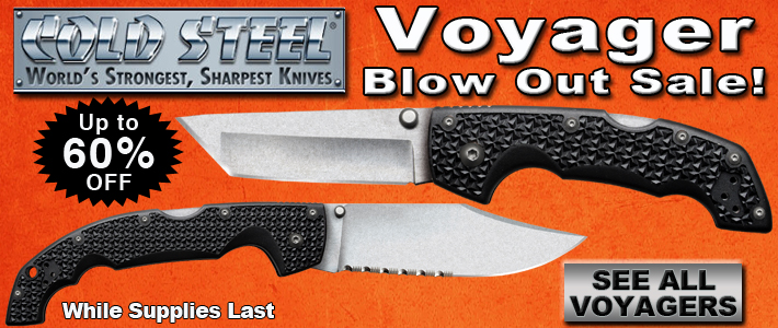 Cold Steel Voyager Blow Out Sale