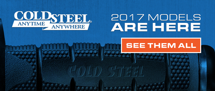 New 2017 Cold Steel Products