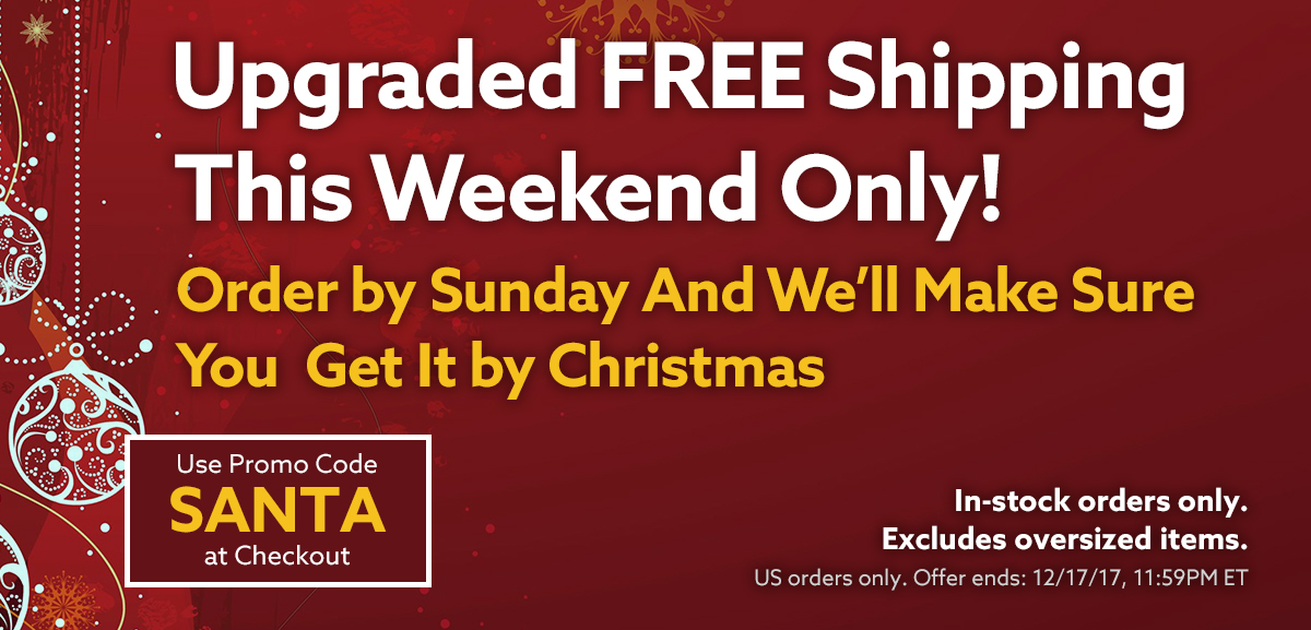 Upgraded Free Shipping Weekend