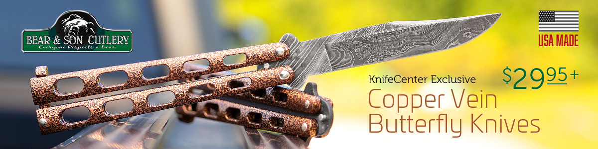 Exclusive Bear and Son Copper Vein Butterfly Knives
