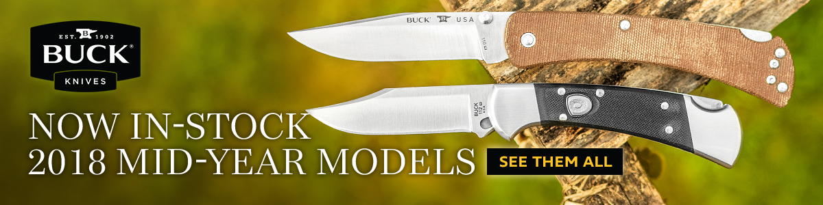 Buck 2018 Mid-Year Models In Stock