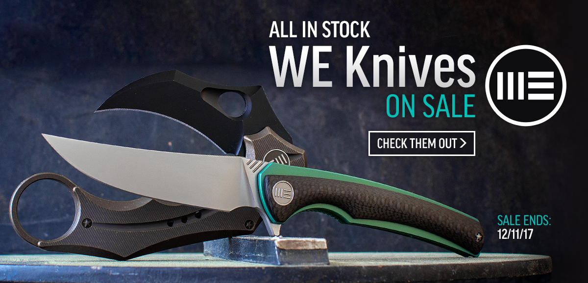 WE Knife Sale