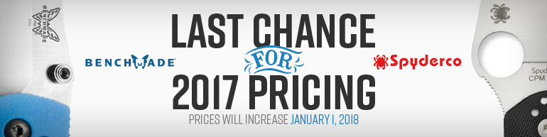 Last Chance for Spyderco & Benchmade 2017 Pricing